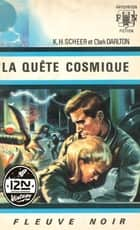 Perry Rhodan n°07 - La Quête cosmique eBook by Clark DARLTON, Jacqueline H. OSTERRATH, K. H. SCHEER