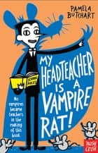 My Head Teacher is a Vampire Rat ebook by Pamela Butchart, Thomas Flintham Thomas Flintham