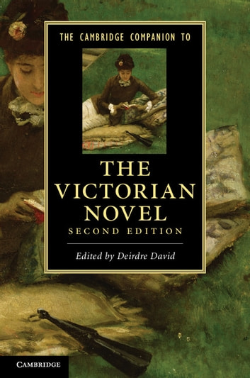 The Cambridge Companion to the Victorian Novel ebook by