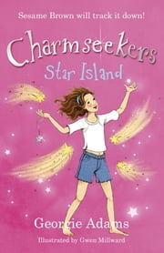 Star Island - Charmseekers 9 ebook by Georgie Adams,Gwen Millward
