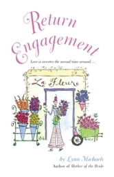 Return Engagement ebook by Lynn Michaels
