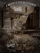 Sins of the Father ebook by Tee Morris