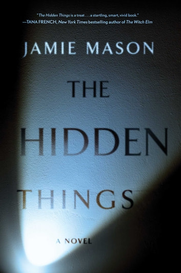 The Hidden Things ebook by Jamie Mason