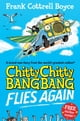 Frank Cottrell Boyce,Joe Berger所著的Chitty Chitty Bang Bang Flies Again 電子書