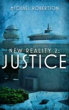 Justice ebook by Michael Robertson