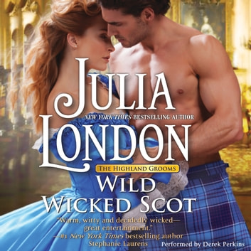 Wild Wicked Scot audiobook by Julia London
