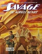 Doc Savage: The Miracle Menace ebook by Kenneth Robeson