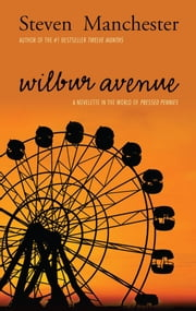 Wilbur Avenue ebook by Steven Manchester