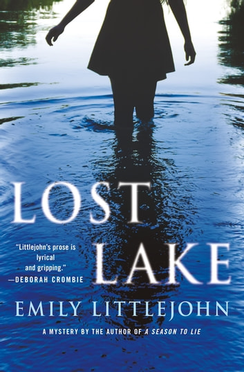 Lost Lake - A Detective Gemma Monroe Mystery eBook by Emily Littlejohn