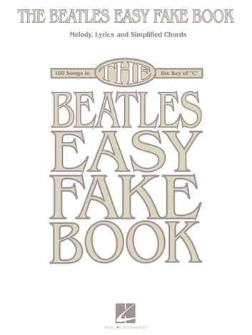 The Beatles Easy Fake Book (Songbook) ebook by The Beatles