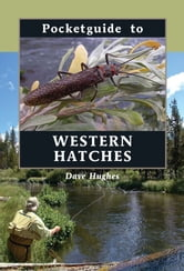Pocketguide to Western Hatches ebook by Dave Hughes