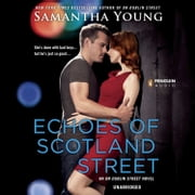 Echoes of Scotland Street - An On Dublin Street Novel audiobook by Samantha Young