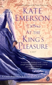 At the King's Pleasure ebook by Kate Emerson