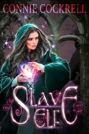 Slave Elf ebook by Connie Cockrell