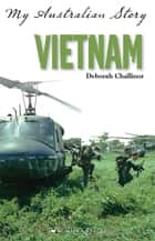 Vietnam ebook by Deborah Challinor