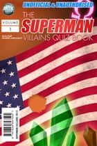 The Superman Villains Quiz Book ebook by Wayne Wheelwright