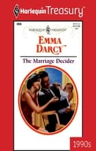 The Marriage Decider ebook by Emma Darcy
