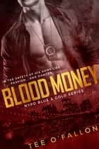 Blood Money ebook by Tee O'Fallon