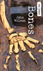 Bones ebook by John Wilson