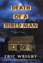 Death of a Hired Man ebook by Eric Wright