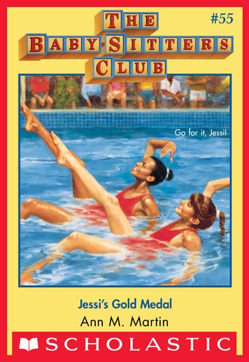 The Baby-Sitters Club #55: Jessi's Gold Medal ebook by Ann M. Martin