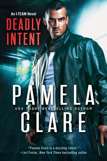 Deadly Intent ebook by Pamela Clare