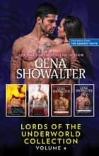 The Darkest Craving/The Darkest Touch/The Darkest Torment/The Darkest Promise/The Darkest Facts - A Lords Of The Underworld Companion ebook by Gena Showalter