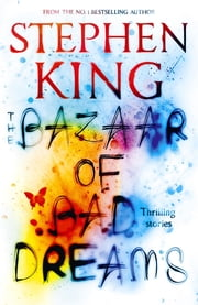 The Bazaar of Bad Dreams 電子書 by Stephen King