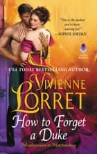 How to Forget a Duke 電子書籍 by Vivienne Lorret