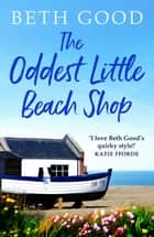 The Oddest Little Beach Shop - A gorgeous and romantic read ebook by