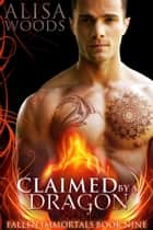 Claimed by a Dragon ebook by Alisa Woods