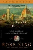 Brunelleschi's Dome ebook by Ross King