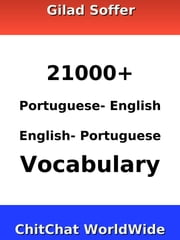 21000+ Portuguese - English English - Portuguese Vocabulary ebook by Gilad Soffer