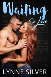 Waiting on Love ebook by Lynne Silver