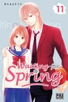 Waiting for spring T11 ebook by ANASHIN