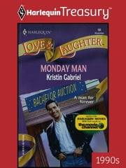 Monday Man ebook by Kristin Gabriel