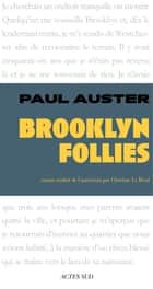 Brooklyn Follies ebook by Paul Auster, Christine Le Bœuf