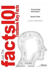 e-Study Guide for: Psychology by Stephen F. Davis, ISBN 9780205649242 ebook by Cram101 Textbook Reviews