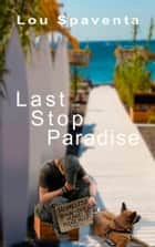 Last Stop Paradise ebook by