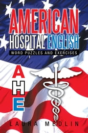 American Hospital English ebook by Laura Medlin