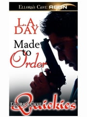 Made to Order ebook by L.A. Day