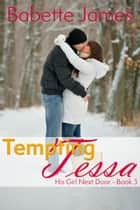 Tempting Tessa ebook by Babette James