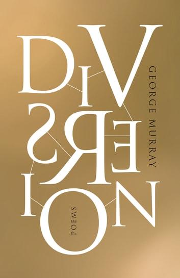Diversion ebook by George Murray