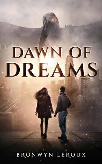 Dawn of Dreams - Destiny, #1 eBook by Bronwyn Leroux