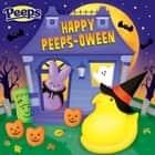 Happy PEEPS-oween! (Peeps) ebook by Andrea Posner-Sanchez, Daniela Massironi