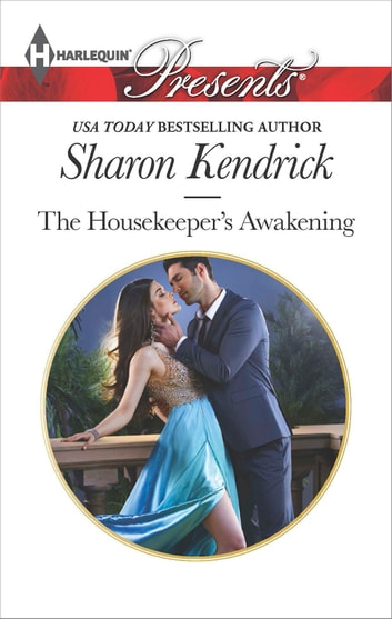 The Housekeeper's Awakening ebook by Sharon Kendrick