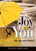 The Joy of You ebook by Rabior, William E.