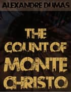 The Count of Monte Christo ebook by