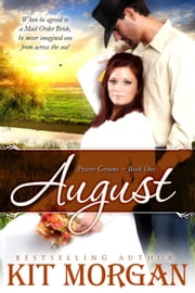 August - Prairie Grooms, #1 ebook by Kit Morgan