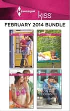 Harlequin KISS February 2014 Bundle - No Time Like Mardi Gras\The Last Guy She Should Call\Romance For Cynics\Trouble On Her Doorstep ebook by Kimberly Lang, Joss Wood, Nicola Marsh,...